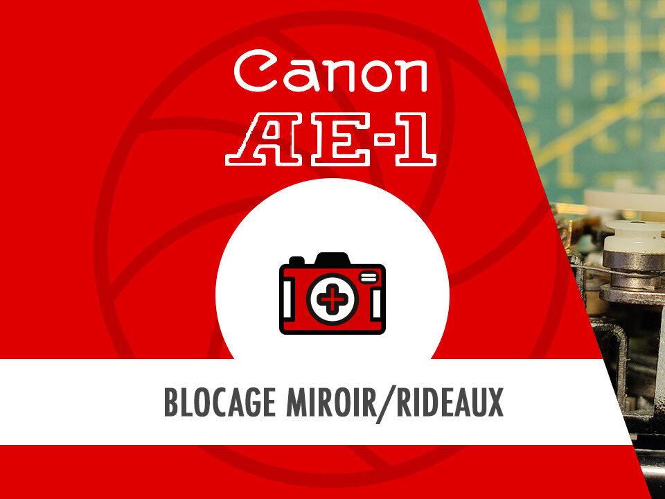 HostoPhoto - Canon AE1 bloqué du miroir et des rideaux